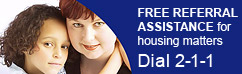 free referral assistance for housing matters: dial 2-1-1